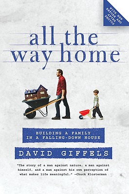 All the Way Home By Giffels, David