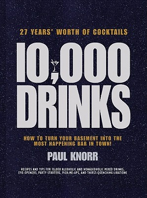 10,000 Drinks By Knorr, Paul