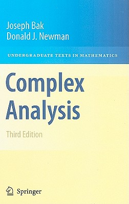 Complex Analysis By Bak, Joseph/ Newman, Donald J.