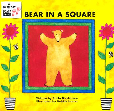 Bear in a Square By Blackstone, Stella/ Harter, Debbie (ILT)